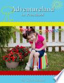 Adventureland in Preschool Book
