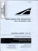 Texas Highway Rail Intersection Field Reference Guide Final Report