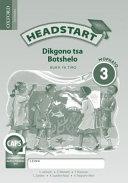 Books - Headstart Life Skills Grade 3 Workbook (Setswana) Headstart Dikgono Tsa Botshelo Mophato 3 Buka Ya Tiro   ISBN 9780199055388