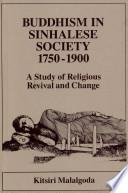 Buddhism In Sinhalese Society 1750 1900