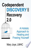 Codependent Discovery and Recovery 2 0