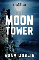 The Moon Tower