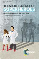 The Secret Science of Superheroes [Pdf/ePub] eBook