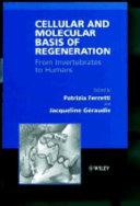 Cellular And Molecular Basis Of Regeneration Book PDF