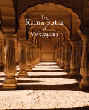 Read Online The Kama Sutra of Vatsyayana For Free