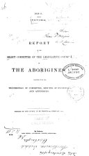 Report of the Select Committee of the Legislative Council on the Aborigines