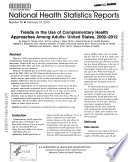Trends in the Use of Complementary Health Approaches Among Adults