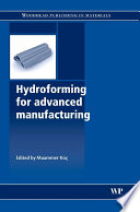 Hydroforming for Advanced Manufacturing Book