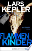 Flammenkinder  : Kriminalroman