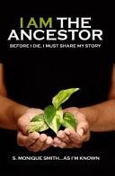 I Am The Ancestor Book PDF