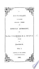 A Dictionary containing English Words of Difficult Etymology