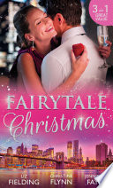 Fairytale Christmas  Mistletoe and the Lost Stiletto   Her Holiday Prince Charming   A Princess by Christmas Book
