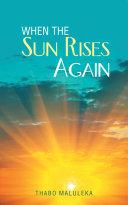 When the Sun Rises Again Pdf/ePub eBook