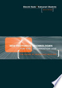 New Photonics Technologies For The Information Age Book PDF