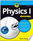 """""""Physics I For Dummies"""" by Steven Holzner"""