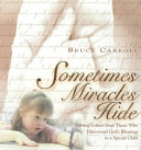 Sometimes Miracles Hide