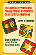 The Administration and Management of Criminal Justice Organizations