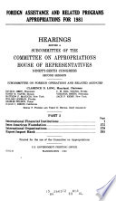 Foreign Assistance and Related Programs Appropriations for 1981 Book