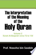 The Interpretation of The Meaning of The Holy Quran Volume 2   Surah Al Baqarah verse 72 to 130