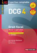 DCG 4 - Droit fiscal - Manuel et applications - 9e édition - Millésime 2015-2016