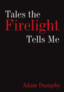 Pdf Tales the Firelight Tells Me