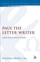 Paul the Letter-Writer and the Second Letter to Timothy