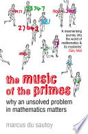 The Music of the Primes  Why an unsolved problem in mathematics matters  Text Only  Book