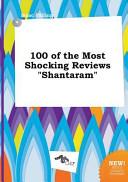 100 of the Most Shocking Reviews Shantaram