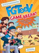 FGTeeV  Game Break