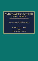 Native American Youth And Alcohol