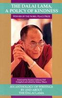 The Dalai Lama  a Policy of Kindness