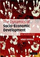 The Dynamics of Socio-Economic Development