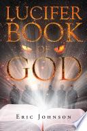 Lucifer Book Of God