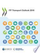 ITF Transport Outlook 2019