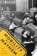 Mobility without Mayhem Book