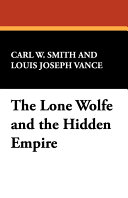 The Lone Wolfe and the Hidden Empire