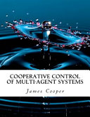 Cooperative Control of Multi Agent Systems