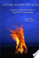Living Authentically  Daoist Contributions to Modern Psychology Book
