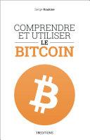 Comprendre et utiliser le Bitcoin