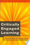 Critically Engaged Learning  : Connecting to Young Lives