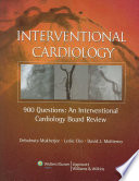 900 Questions  : An Interventional Cardiology Board Review