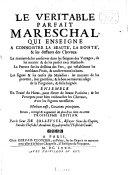 Le Véritable Parfait Mareschal, qui enseigne à connoistre la beauté, la bonté & les deffauts des Chevaux