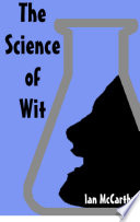 The Science of Wit