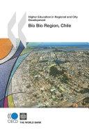Higher Education in Regional and City Development  B  o B  o Region  Chile 2010