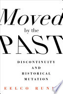 Moved by the Past