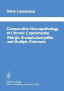 Comparative Neuropathology Of Chronic Experimental Allergic Encephalomyelitis And Multiple Sclerosis