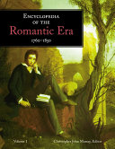 ¤Encyclopedia of the Romantic Era, 1760–1850