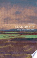 Leadership A Very Short Introduction