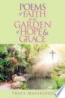 Poems Of Faith In The Garden Of Hope Grace