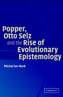 Popper  Otto Selz and the Rise Of Evolutionary Epistemology